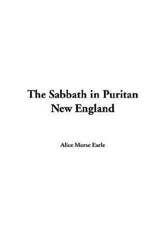 The Sabbath in Puritan New England