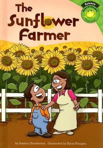The Sunflower Farmer by Jessica Gunderson