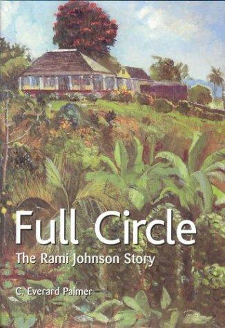 Full Circle; Rami Johnson Story by Everard Palmer C