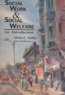 Social Work And Social Welfare by Alvin L. Sallee