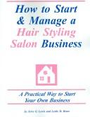 How to Start & Manage a Hair Styling Salon Business