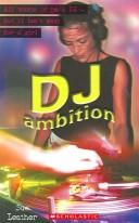 DJ Ambition by Sue Leather