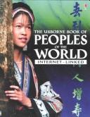 Internet-Linked Encyclopedia of Peoples of the World by Anna Claybourne