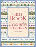 The Big Book of Decorative Borders by Jodie Bushman