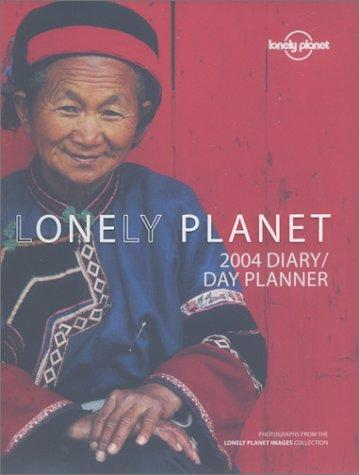 Lonely Planet Diary Day Planner 2004 (Lonely Planet National Park Guides) by Not Applicable (Na )
