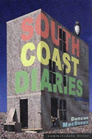 South Coast Diaries by Duncan Macdonald