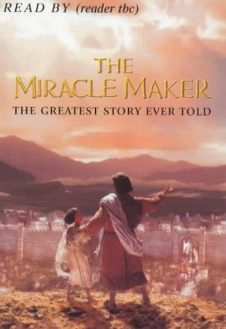 The Miracle Maker Children's by Sally Humble-Jackson