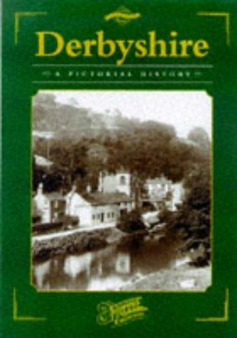 Derbyshire (County Series: Pictorial Memories) by Clive Hardy
