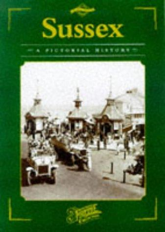 Sussex (County Series: Pictorial Memories) by Andrew Martin