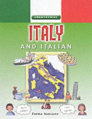 Italy and Italian (Countrywise) by Emma Sanstone