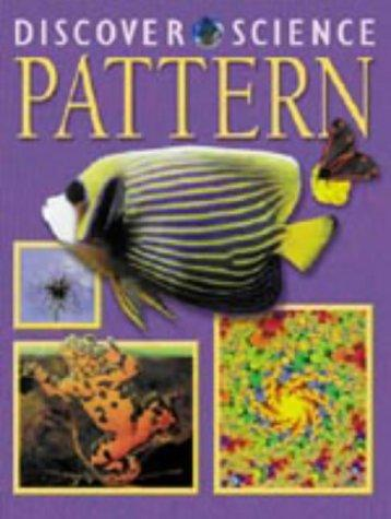 Pattern (Discover Science)