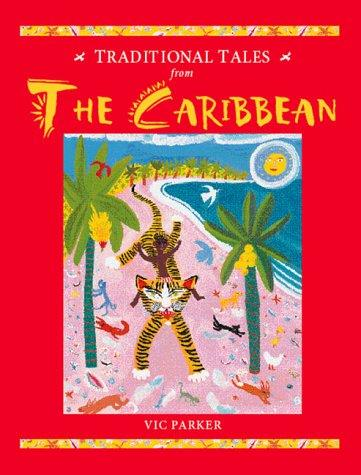 The Caribbean (Traditional Tales) by Vic Parker