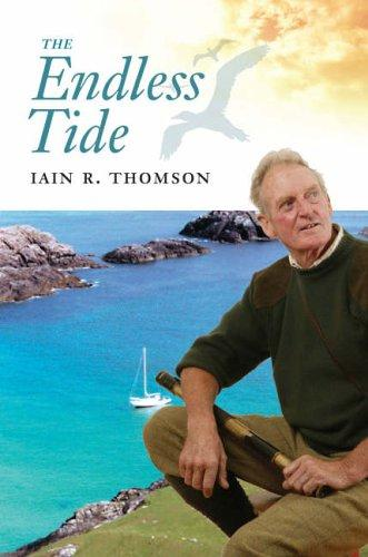 The Endless Tide: by Iain R. Thomson