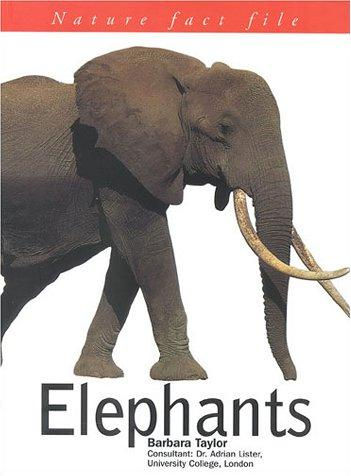 Elephants (Nature Fact Files) by Barbara Taylor