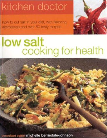 Low Salt Cooking for Health by Michelle Berriedale-Johnson