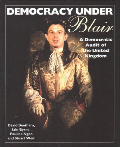 Democracy Under Blair by David Beetham