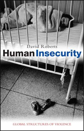 Human Insecurity by David Roberts