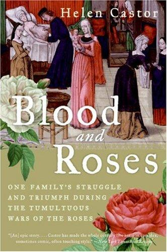 Blood and Roses by Helen Castor
