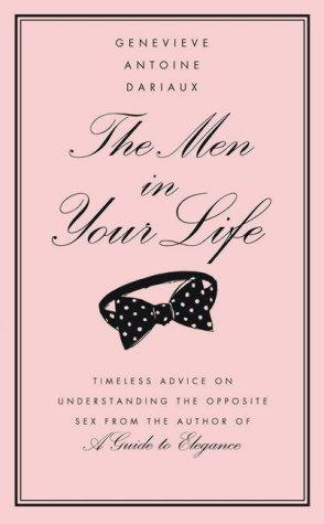 The Men in Your Life