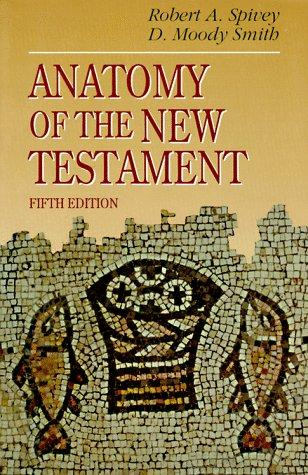 Image 0 of Anatomy of the New Testament: A Guide to Its Structure and Meaning (5th Edition)