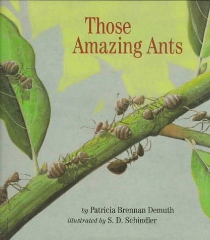 Those amazing ants by Patricia Demuth