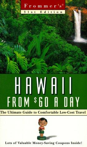 Frommer's Hawaii from $60 a Day (31st Ed)