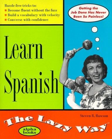 Learn Spanish by Steven R. Hawson