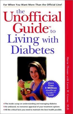 The unofficial guide to living with diabetes by Thomas, Maria., Maria Thomas