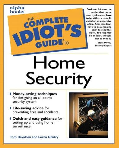 The complete idiot's guide to home security by Davidson, Tom