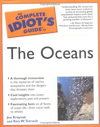 The Complete Idiot's Guide to the Oceans (The Complete Idiot's Guide)
