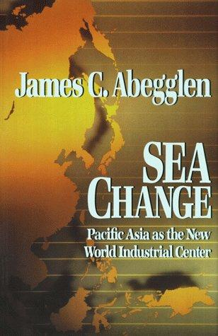 Sea change by James C. Abegglen