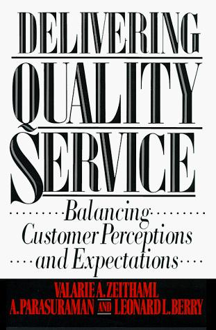 Delivering quality service by Valarie A. Zeithaml