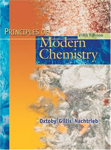 Principles of modern chemistry by David W. Oxtoby
