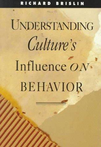 Understanding culture's influence on behavior by Richard W. Brislin