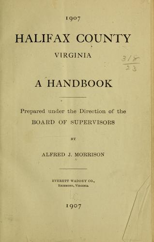 Halifax County, Virginia by Morrison, Alfred J.