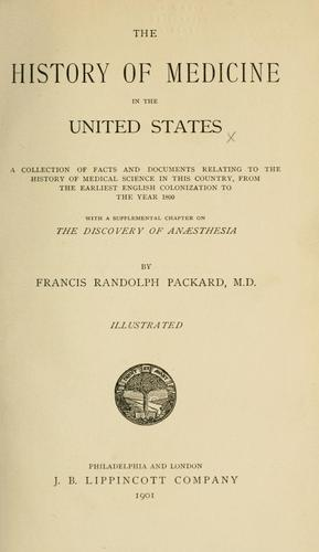 The history of medicine in the United States