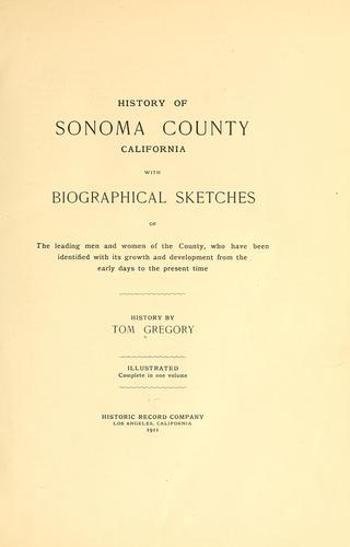 History of Sonoma County, California by Thomas Jefferson Gregory