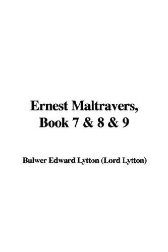 Ernest Maltravers, Book 7 & 8 & 9