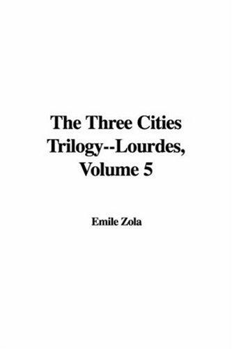 Lourdes (The Three Cities Trilogy)