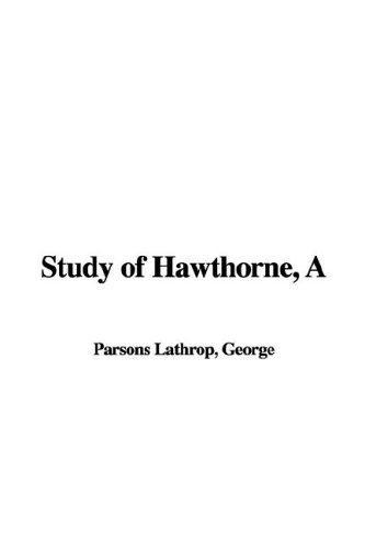 Study of Hawthorne