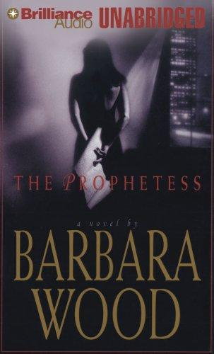 Prophetess, The by Barbara Wood