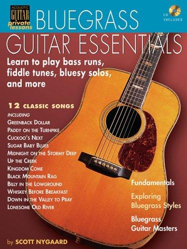 BLUEGRASS GUITAR ESSENTIALS  BK/CD (Acoustic Guitar's Private Lessons) by Scott Nygaard