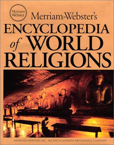 Merriam-Webster's Encyclopedia of World Religions by