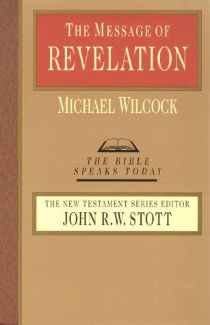 Message of Revelation (BST) by Wilcock, Michael