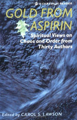 Gold from aspirin by Carol S. Lawson