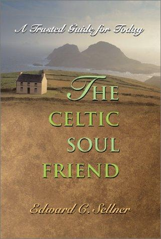 Image 0 of The Celtic Soul Friend: A Trusted Guide for Today