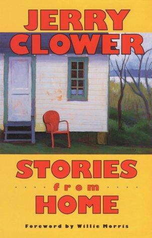 Stories from home by Jerry Clower