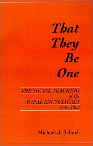 That they be one by Michael Joseph Schuck