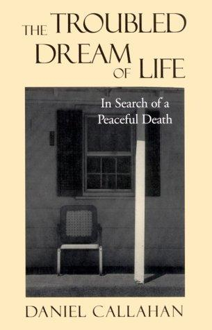 The troubled dream of life