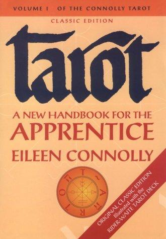 Tarot: A New Handbook for the Apprentice
